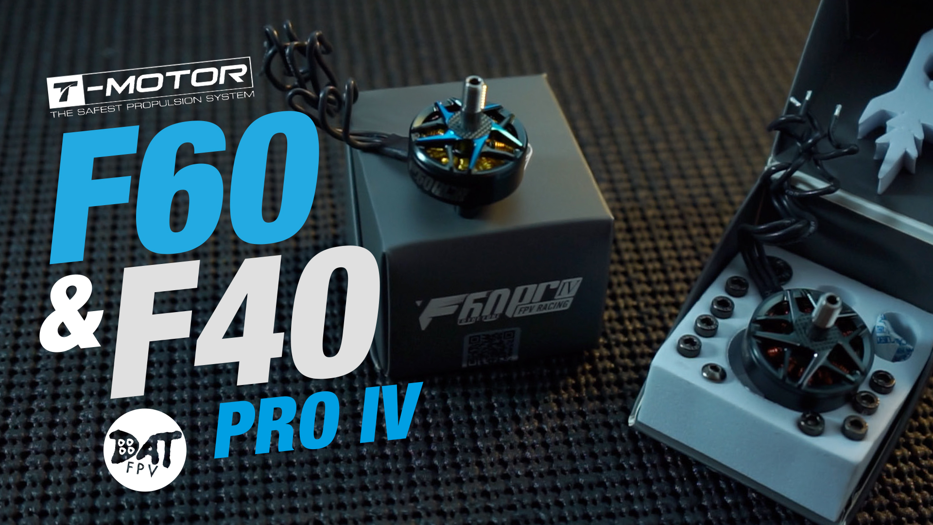 T Motor F60 And F40 Pro IV