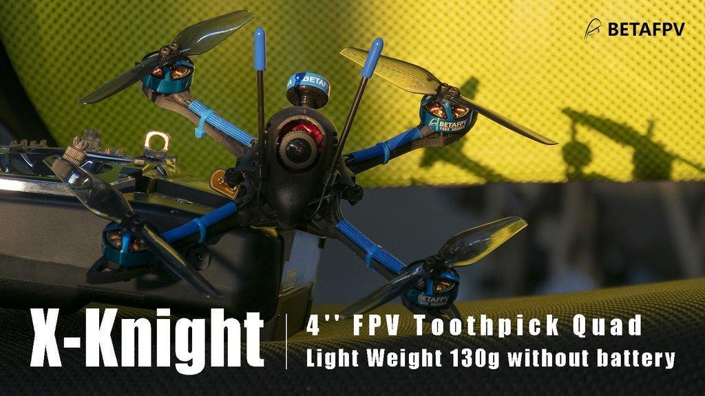 betafpv X-Knight 4'' FPV Toothpick Quad